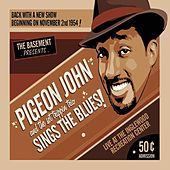 Play & Download Sings The Blues! by Pigeon John | Napster