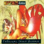 Play & Download Terminal Spirit Disease [Bonus Tracks] by At the Gates   Napster