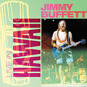 Play & Download Live In Hawaii: 01.2004 by Jimmy Buffett | Napster