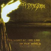 Play & Download The Light at the End of the World by My Dying Bride | Napster