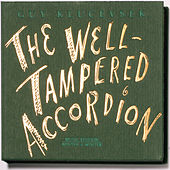 The Well-Tampered Accordion by Guy Klucevsek