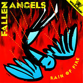 Play & Download Rain of Fire by Fallen Angels | Napster