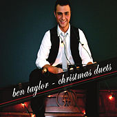 Play & Download Ben Taylor Christmas Duets by Ben Taylor | Napster