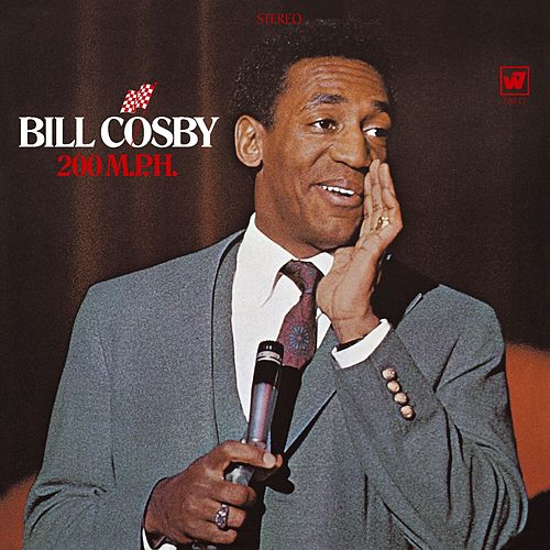 Play & Download 200 M.P.H. by Bill Cosby | Napster