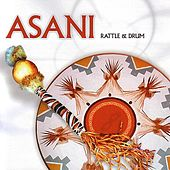 Play & Download Rattle & Drum by Asani (Native American) | Napster