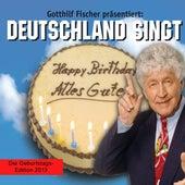 Play & Download Happy Birthday, Alles Gute (Version 2013) by Gotthilf Fischer | Napster