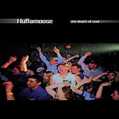 Play & Download The Death of Cool by Huffamoose | Napster