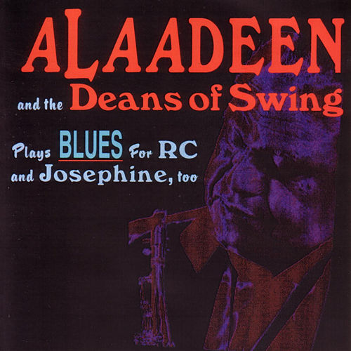 Play & Download Plays Blues For RC and Josephine, Too by Ahmad Alaadeen | Napster