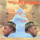Play & Download Time Through the Ages by Ahmad Alaadeen   Napster