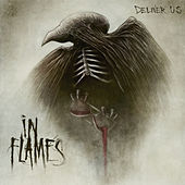 Play & Download Deliver Us by In Flames | Napster