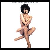 Act Like Nothing's Wrong by Al Kooper