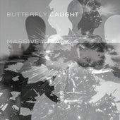 Butterfly Caught von Massive Attack
