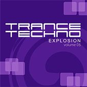 Trance Techno Explosion, Vol. 05 by Various Artists