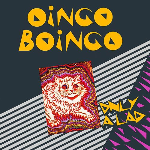 Play & Download Only A Lad by Oingo Boingo | Napster