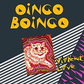 Play & Download Violent Love by Oingo Boingo | Napster