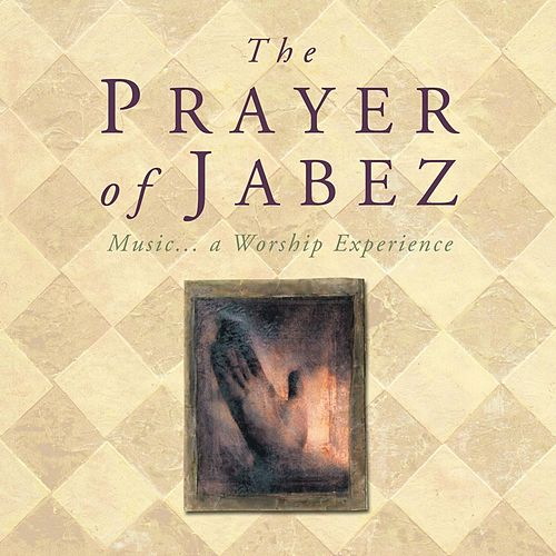 Play & Download The Prayer of Jabez by Various Artists | Napster
