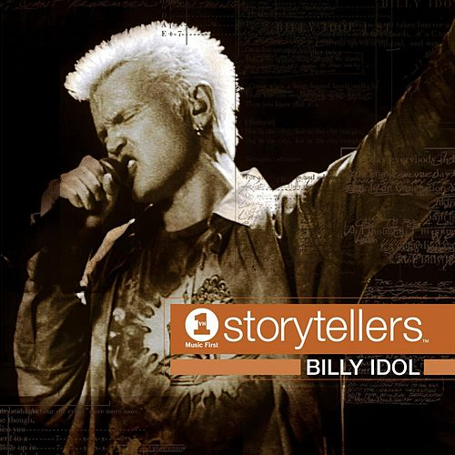 Play & Download VH1 Storytellers by Billy Idol | Napster