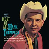 Most Of All by Hank Thompson