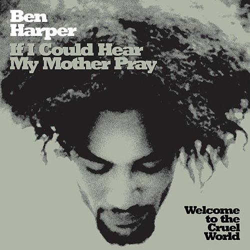 Play & Download If I Could Hear My Mother Pray by Ben Harper | Napster