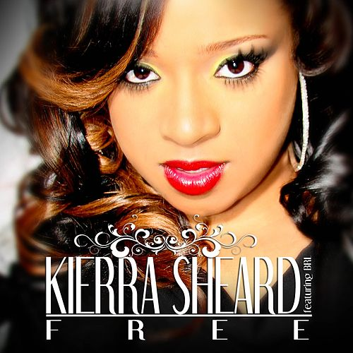 Play & Download Free (Deluxe Edition) by Kierra 'Kiki' Sheard | Napster