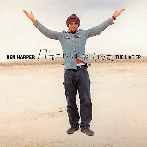 Play & Download The Will To Live: Live EP by Ben Harper | Napster