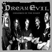 Play & Download Children Of The Night by Dream Evil | Napster