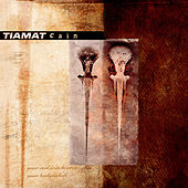 Cain by Tiamat