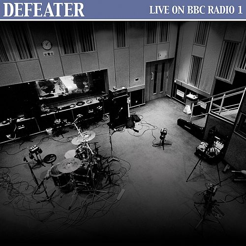 Play & Download Live on BBC Radio 1 by Defeater | Napster