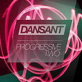 Dansant Progressive Two by Various Artists