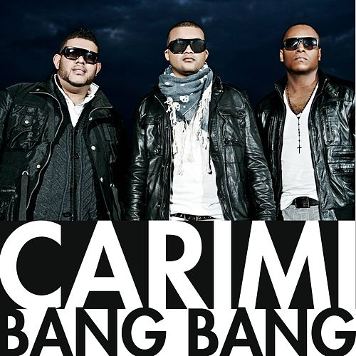 Play & Download Bang Bang by Carimi | Napster