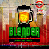 Blender Riddim - EP by Various Artists