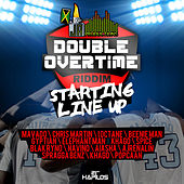 Double Overtime Riddim - Starting Line Up von Various Artists