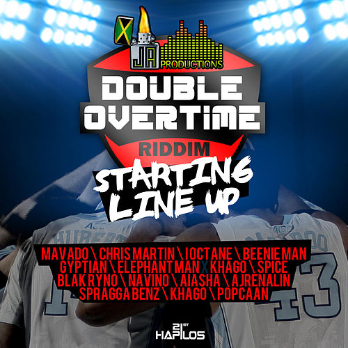 Play & Download Double Overtime Riddim - Starting Line Up by Various Artists | Napster