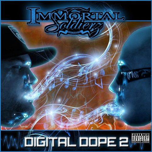 Play & Download Digital Dope 2 by Immortal Soldierz | Napster
