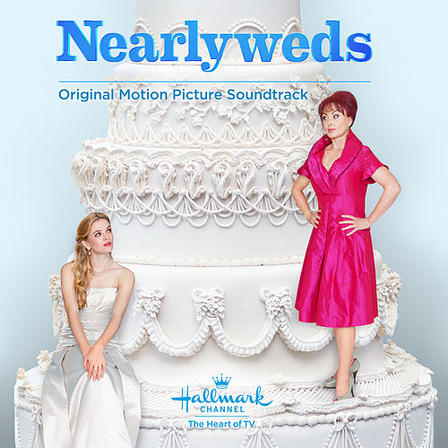 Play & Download Nearlyweds (Original Motion Picture Soundtrack) by Various Artists | Napster