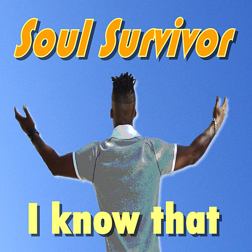 Play & Download I Know That by Soul Survivor | Napster