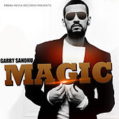 Play & Download Magic by Garry Sandhu | Napster