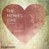 The Fathers Love by Olly Knight
