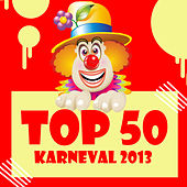 Play & Download Top 50 Karneval 2013 by Various Artists | Napster