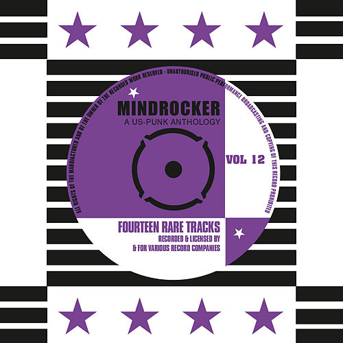 Play & Download Mindrocker - A US-Punk Anthology, Vol. 12 (Remastered) by Various Artists | Napster