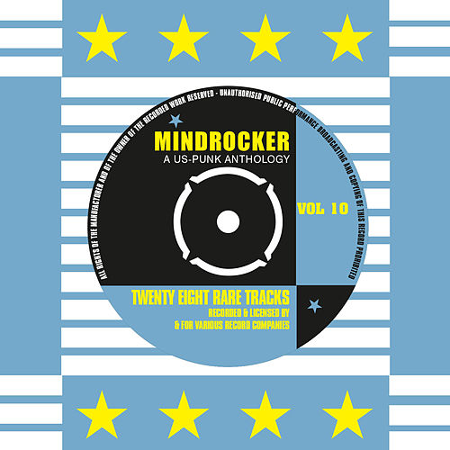 Play & Download Mindrocker - A US-Punk Anthology, Vol. 10 (Remastered) by Various Artists | Napster