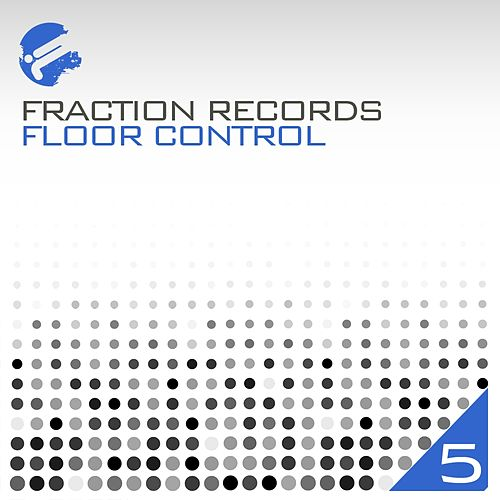 Play & Download Floor Control 5 - EP by Various Artists | Napster