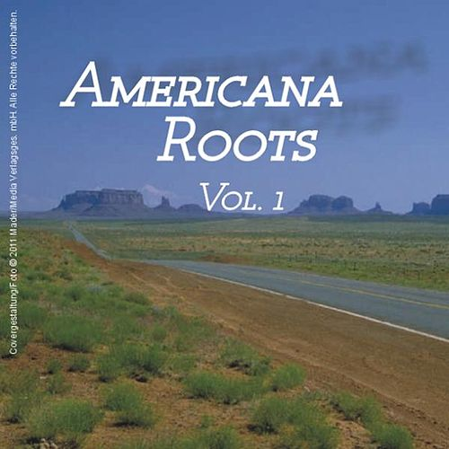 Play & Download Americana Roots, Vol.1 by Various Artists | Napster