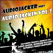 Audio Jacker Pres Audio Jackin Vol.2 - EP by Various Artists