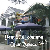 Play & Download Beautiful Louisiana - Cajun Zydeco, Vol.2 by Various Artists | Napster
