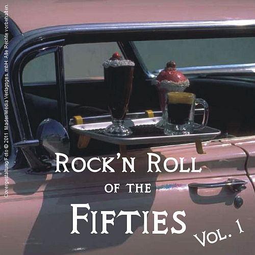 Rock'n Roll Of The Fifties, Vol.1 by Various Artists