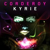 Play & Download Kyrie by Corderoy | Napster