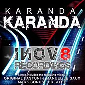 Play & Download Karanda by Karanda | Napster