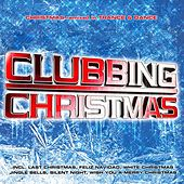 Play & Download Clubbing Christmas 2012 by Various Artists | Napster