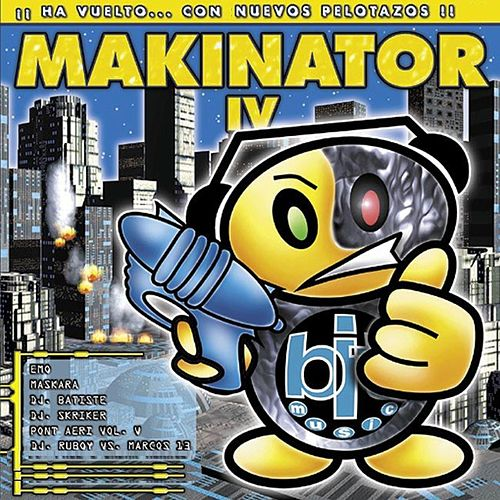 Play & Download Makinator Iv by Various Artists | Napster
